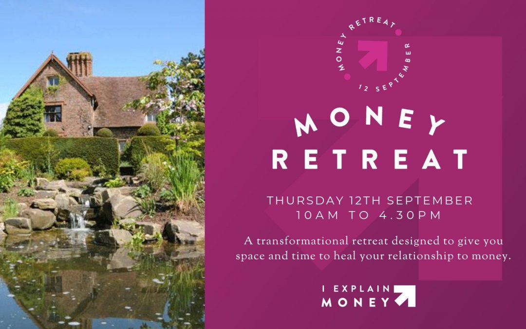 Money Retreat 12 September 2019