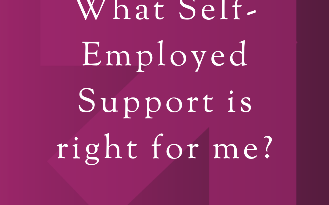 What self-employment support is right for me?